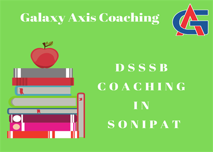 DSSSB Coaching in Sonipat